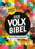 Martin Dreyer: Die Volxbibel ★★★★