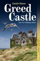 Carolin Römer: Greed Castle ★★★★