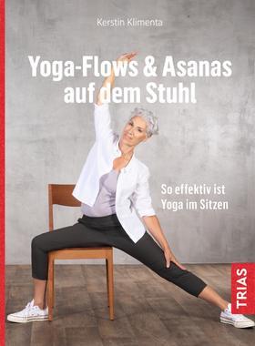 Yoga - Flows & Asanas auf dem Stuhl