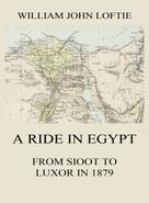 William John Loftie: A Ride in Egypt
