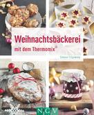 Simone Filipowsky: Weihnachtsbäckerei mit dem Thermomix® ★★★★★
