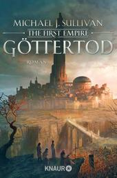 Göttertod - The First Empire