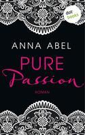 Anna Abel: Pure Passion - Eine Nacht ist nicht genug ★★★