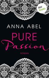Pure Passion - Eine Nacht ist nicht genug - Roman