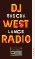 Sascha Lange: DJ Westradio ★★★★
