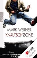Mark Werner: Knautschzone ★★★★