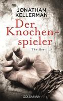 Jonathan Kellerman: Der Knochenspieler ★★★★