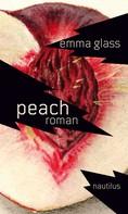 Emma Glass: Peach ★★