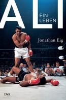 Jonathan Eig: Ali ★★★★