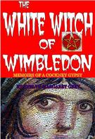 Evelyn Margaret Savage-Grey: The White Witch of Wimbledon