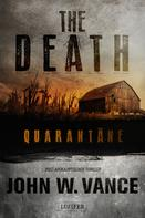 John W. Vance: QUARANTÄNE (The Death 1) ★★★★
