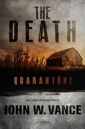 QUARANTÄNE (The Death 1) - Endzeit-Thriller