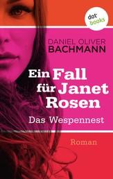 Das Wespennest: Der erste Fall für Janet Rosen