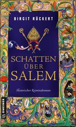 Schatten über Salem - Eine fast wahre Geschichte