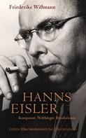 Friederike Wißmann: Hanns Eisler ★★★★★