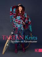 Sabine Schidelko u.a.: Tartan Knits ★★★★