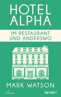 Mark Watson: Im Restaurant und anderswo ★★★★