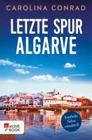 Carolina Conrad: Letzte Spur Algarve ★★★★
