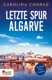 Letzte Spur Algarve - Anabela Silva ermittelt
