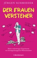 Jürgen Schmieder: Der Frauenversteher ★★★