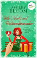 Ashley Bloom: Stille Nacht und Weihnachtswunder ★★★★