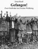 Ernst Reuß: Gefangen!
