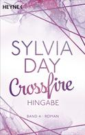 Sylvia Day: Crossfire. Hingabe ★★★★