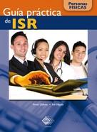 José Pérez Chávez: Guía práctica de ISR. Personas físicas 2016