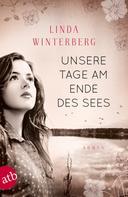 Linda Winterberg: Unsere Tage am Ende des Sees ★★★★