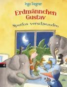 Ingo Siegner: Erdmännchen Gustav spurlos verschwunden ★★★★★