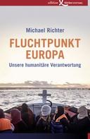Michael Richter: Fluchtpunkt Europa ★★★
