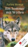 Farley Mowat: Ein Sommer mit Wölfen ★★★★★