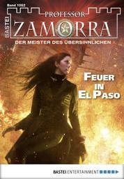 Professor Zamorra - Folge 1052 - Feuer in El Paso