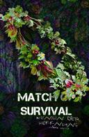 Victoria Scheer: Match of Survival - Königin der Hoffnung