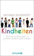 Michaela Schonhöft: Kindheiten ★★★★