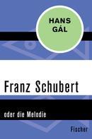 Hans Gál: Franz Schubert ★★★★