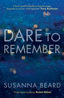 Susanna Beard: Dare to Remember