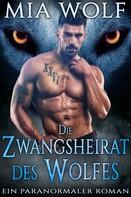 Mia Wolf: Die Zwangsheirat des Wolfes ★★★★