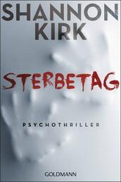 Sterbetag - Psychothriller