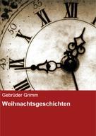 Brüder Grimm: Weihnachtsgeschichten ★★★★
