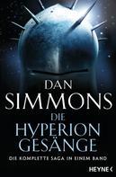 Dan Simmons: Die Hyperion-Gesänge ★★★★★