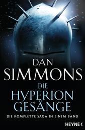 Die Hyperion-Gesänge - Zwei Romane in einem Band