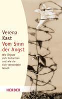 Verena Kast: Vom Sinn der Angst ★★★★★