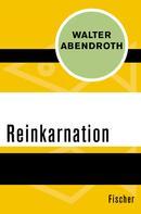 Walter Abendroth: Reinkarnation ★
