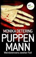 Monika Detering: Puppenmann - Weinbrenners zweiter Fall