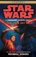 Michael Reaves: Star Wars: Schablonen der Macht - Coruscant Nights 3 ★★★★