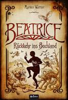 Markus Walther: Beatrice - Rückkehr ins Buchland ★★★