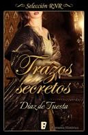 Díaz de Tuesta: Trazos secretos
