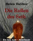 Helen Dalibor: Die Rollen des Seth ★★★