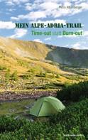 Petra Albenberger: Mein Alpe-Adria-Trail ★★★★